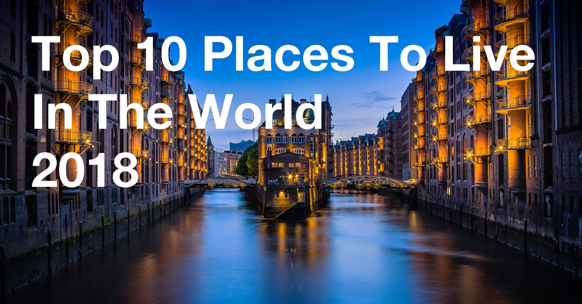 Best Places To Live In The World 2018